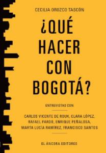 qué hacer con Bogotá